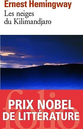 Les neiges du Kilimandjaro: Dix Indiens et autres nouvelles (Folio t. 151) (French Edition)