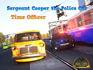 Sergeant Cooper the Police Car - Time Officer (Real City Heroes)