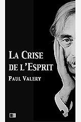 La crise de l'esprit (French Edition) Kindle Edition