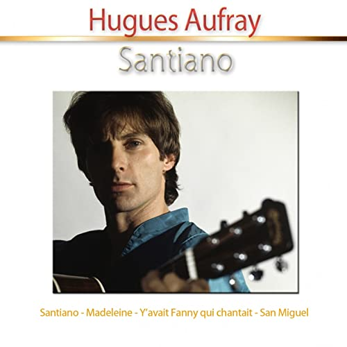 santiano hugues aufray mp3 gratuit