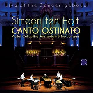 Canto Ostinato, Sections 17-22 (Live)