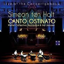 Canto Ostinato Live at the Concertgebouw