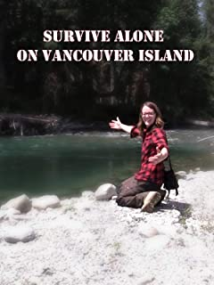 Survive Alone On Vancouver Island