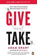 Give and Take: Why Helping Others Drives Our Success (English Edition)