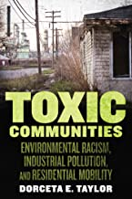 Toxic Communities: Environmental Racism, Industrial Pollution, and Residential Mobility PDF
