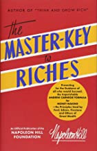 The Master-Key to Riches (Official Publication of the Napoleon Hill Foundation)