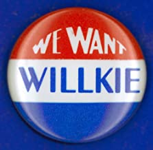 Presidential Campaign1940 Nrepublican Campaign Button From The 1940 Presidential Election Featuring Wendell Willkie Poster Print by (18 x 24)