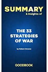 Summary & Insights of The 33 Strategies of War by Robert Greene   Goodbook Kindle Edition