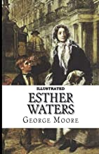 Esther Waters Illustrated