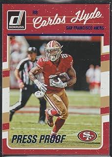 2016 Donruss Carlos Hyde 49ers Press Proof Insert Football Card #257