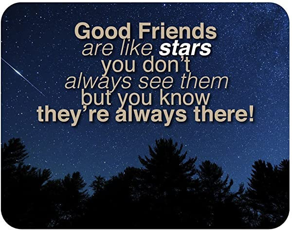 Good Friends Are Like Stars You Don T Always See Them But You Know They Re Always There 14x11 Inch Decorative Wood Sign