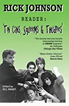 Rick Johnson Reader: Tin Cans, Squeems and Thudpies