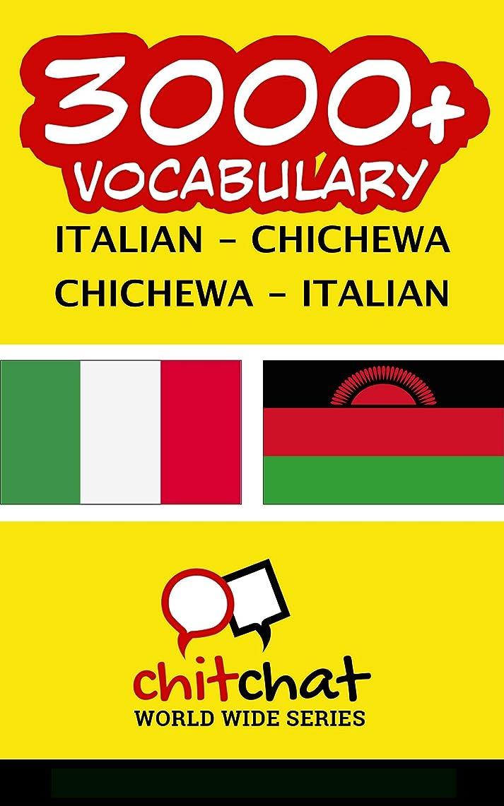 繰り返した塗抹ホステス3000+ Italian - Chichewa Chichewa - Italian Vocabulary (Italian Edition)