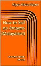 How to Sell on Amazon (Malayalam): Amazonil Seller Akaam (Ecom2019 Book 1) (Malayalam Edition)