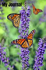 My Journal: Daily Journal, Two Monarch Butterflies Rest On Lavender, Inspirational Journal - Diary Paperback