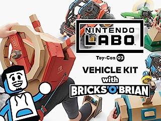 Clip: Nintendo Labo Toy-Con 03 Vehicle Kit with Bricks 'O' Brian!