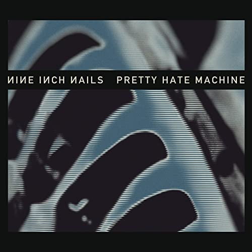 Pretty Hate Machine [Explicit] (Remastered)