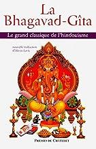 La Bhagavad-Gîta - Le grand classique de l'hindouisme (Spiritualité) (French Edition)