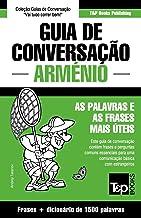 Guia de Conversação Português-Arménio e dicionário conciso 1500 palavras