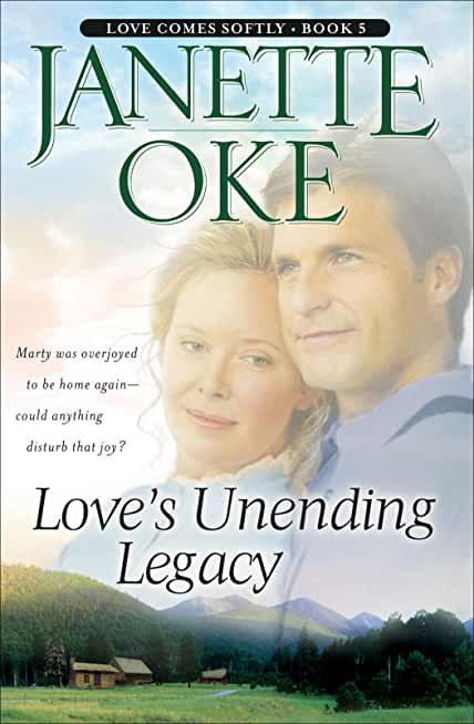 Love's Unending Legacy (Love Comes Softly Book #5) (English Edition)