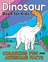 Dinosaur Book for Kids: Coloring Fun and Awesome Facts