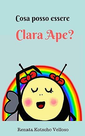 Cosa posso essere Clara Ape?