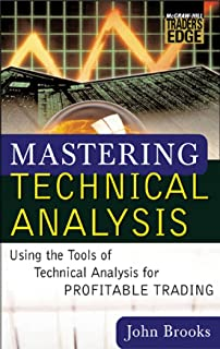 Mastering Technical Analysis: Using the Tools of Technical Analysis for Profitable Trading (McGraw-Hill Trader's Edge Series)