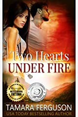 TWO HEARTS UNDER FIRE (Two Hearts Wounded Warrior Romance Book 8) Kindle Edition