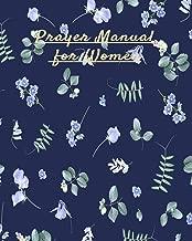 Prayer Manual for Women: A christian workbook (Bible Study Journal, Prayer Journal, Sermon Journal ) to reflect  and  record church activities and sermons