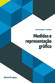 Medidas e representação gráfica (Mecânica) (Portuguese Edition)