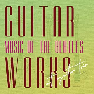 GUITAR WORKS music of THE BEATLES
