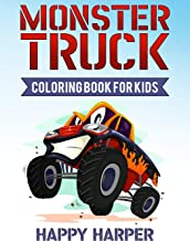 Monster Truck Coloring Book for Kids: A Coloring Book for Boys Ages 4-8 Filled With Over 40 Pages of Monster Trucks (Monster Truck Coloring Books For Kids)
