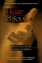 Heart And Soul: Awakening Your Passion to Serve
