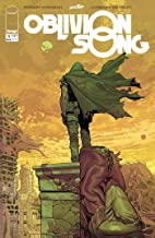 OBLIVION SONG BY Robert Kirkman & De FELICI # 1 Fecha de lanzamiento 3/7/18