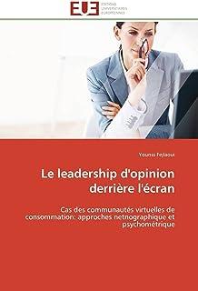 Le leadership d'opinion derrière l'écran (OMN.UNIV.EUROP.)