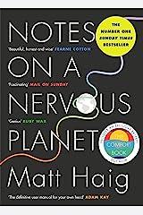 Notes on a Nervous Planet: Matt Haig Kindle Edition