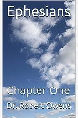 Ephesians: Chapter One Kindle Edition