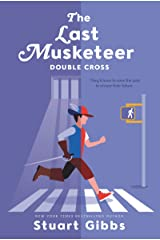 The Last Musketeer #3: Double Cross Kindle Edition