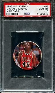 1995 UPPER DECK MICHAEL JORDAN MILK CAPS #45 HOF POP 2 PSA 10 K2622480-610