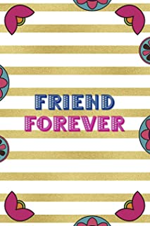 Friend Forever: Day Of The Death Notebook Journal Composition Blank Lined Diary Notepad 120 Pages Paperback Stripes