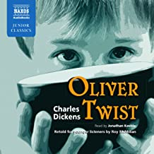 Oliver Twist: Retold for Younger Listeners (Naxos Junior Classics (Audio))