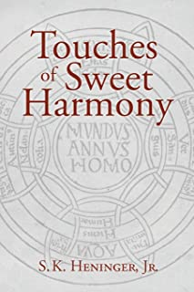 Touches of Sweet Harmony: Pythagorean Cosmology and Renaissance Poetics
