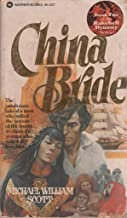 China Bride (2nd in Rakehell Dynasty)