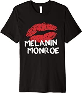 melanin monroe shirt