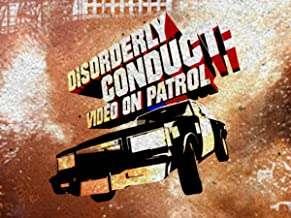Disorderly Conduct: Video on Patrol Season 1
