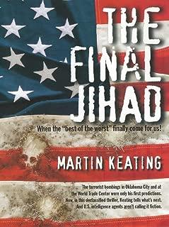 The Final Jihad: When the