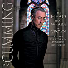 The Head That Wears a Crown: Speeches For Royal Men by William Shakespeare
