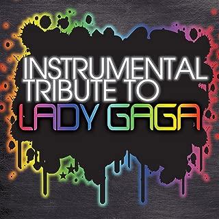 Lady Gaga Instrumental Tribute