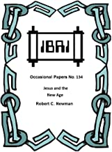 Jesus and the New Age (IBRI Occasional Papers Book 134)