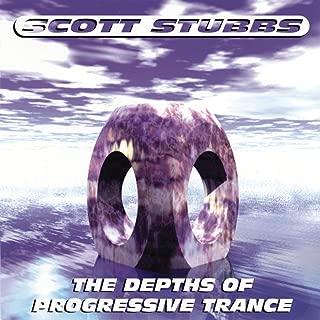 The Depths of Progressive Trance Vol. 1 (Continuous DJ Mix by Scott Stubbs)